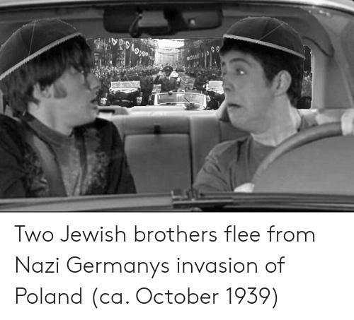 flee: Two Jewish brothers flee from Nazi Germanys invasion of Poland (ca. October 1939)