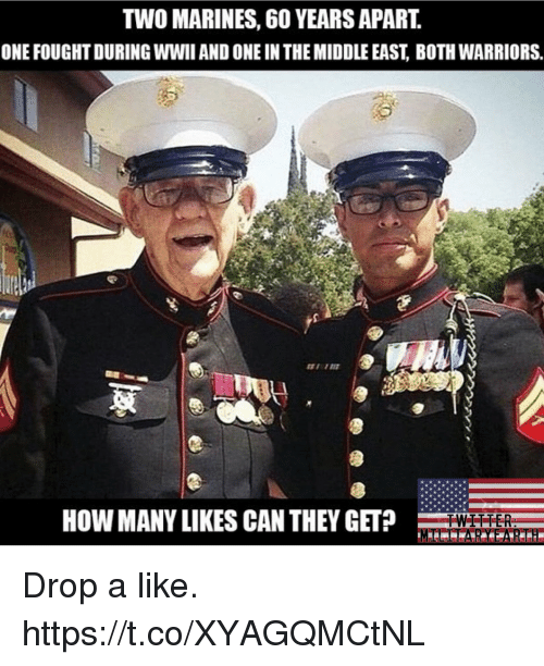 Memes, Twitter, and Marines: TWO MARINES, 60 YEARS APART.  ONE FOUGHT DURING WWII AND ONE IN THE MIDDLE EAST, BOTH WARRIORS.  HOW MANY LIKES CAN THEY GETWI  TWITTER Drop a like. https://t.co/XYAGQMCtNL
