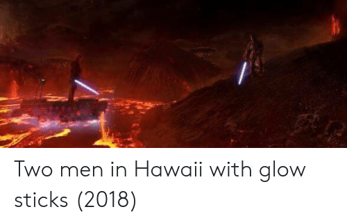 glow sticks: Two men in Hawaii with glow sticks (2018)