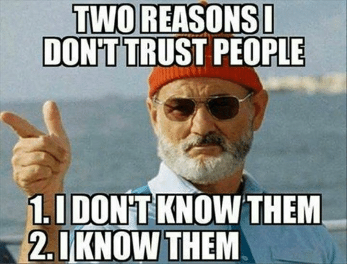 Dank, 🤖, and I Know: TWO REASONS I  DONT  PEOPLE  1, I DONT KNOW THEM  2, I KNOW THEM