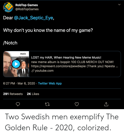 The Golden Rule: Two Swedish men exemplify The Golden Rule - 2020, colorized.