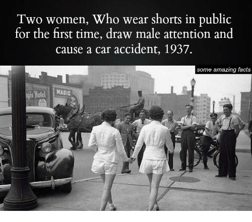 Memes, 🤖, and Car: Two women, Who wear shorts in public  for the first time, draw male attention and  cause a car accident, 1937.  some amazing facts  MAIC  Hotel