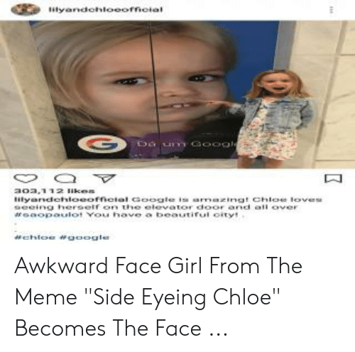 """Side Eying Chloe: tyandchiooofcial Awkward Face Girl From The Meme """"Side Eyeing Chloe"""" Becomes The Face ..."""