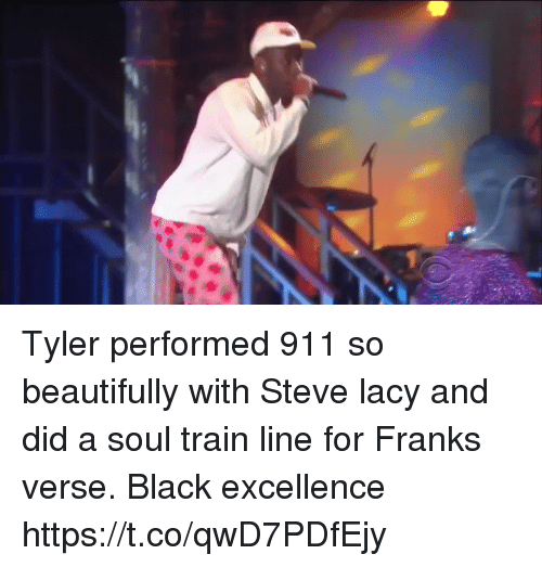 Blackpeopletwitter, Black, and Train: Tyler performed 911 so beautifully with Steve lacy and did a soul train line for Franks verse. Black excellence https://t.co/qwD7PDfEjy