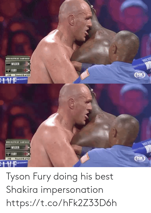 His Best: Tyson Fury doing his best Shakira impersonation https://t.co/hFk2Z33D6h