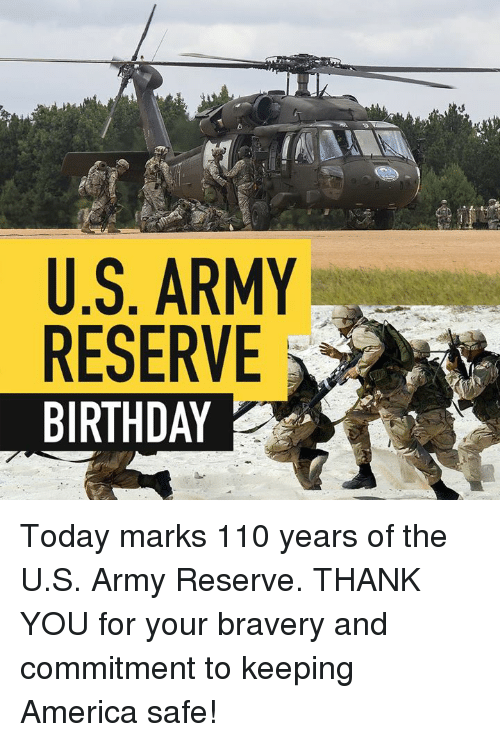 America, Andrew Bogut, and Birthday: U.S. ARMY  RESERVE  BIRTHDAY Today marks 110 years of the U.S. Army Reserve. THANK YOU for your bravery and commitment to keeping America safe!