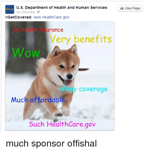 health and human services: U.S. Department of Health and Human Services  on Thursday  Getcovered  www.Healthcare.gov  surance.  Very benefits  Coverage  Much affordable  Such HealthCare gov  Like Page much sponsor offishal