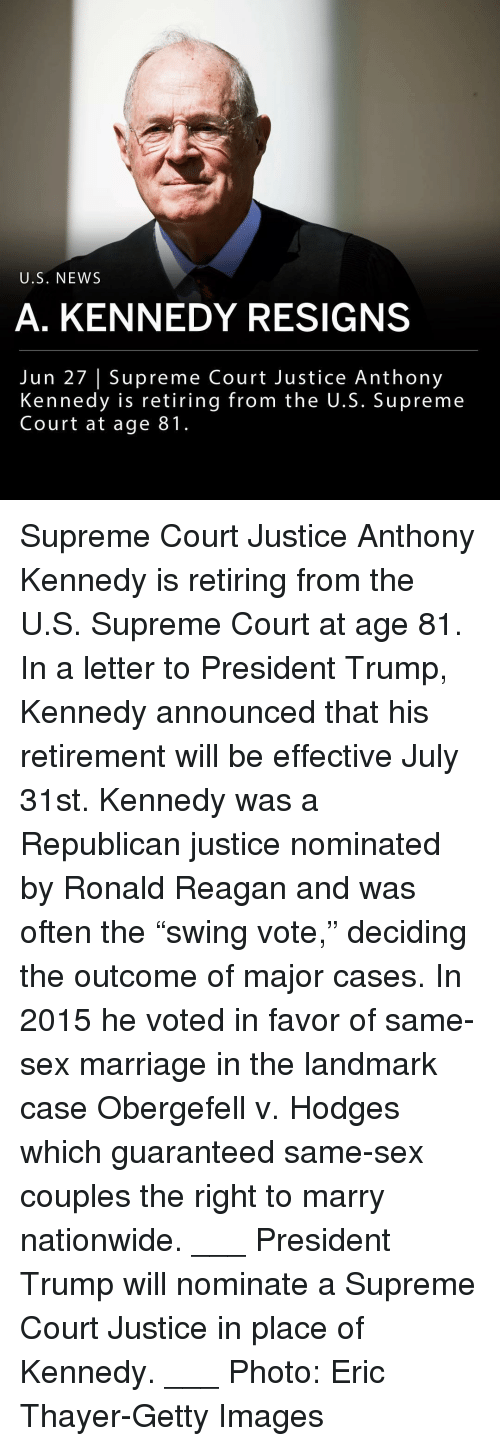 """Marriage, Memes, and Nationwide: U.S. NEW:S  A. KENNEDY RESIGNS  Jun 27 