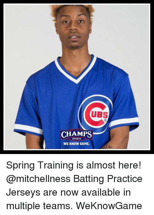 Memes, Sports, and Game: UBS  SPORTS  WE KNOW GAME. Spring Training is almost here! @mitchellness Batting Practice Jerseys are now available in multiple teams. WeKnowGame