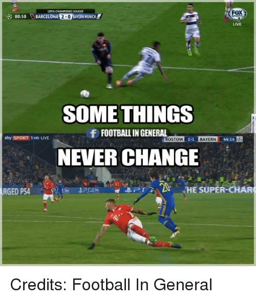 Barcelona, Memes, and Sky Sports: UEFACHAMPAONES LEAGUE  80:50 BARCELONA 2-0  BAYERN MUNICH  LIVE  SOME THINGS  f FOOTBALLINGENERAL  sky SPORT 1 HD LIVE  STOW 1-1 BAYERN  4410  NEVER CHANGE  HE SUPER  RGED PSA Credits: Football In General
