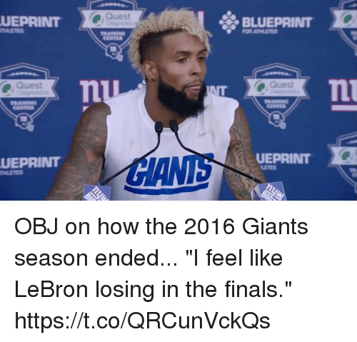"""Finals, Memes, and Giants: UEPRINT  Quest  UEPRINT  Quest  BLUEPRINT  Quest  UEPRINT OBJ on how the 2016 Giants season ended...  """"I feel like LeBron losing in the finals."""" https://t.co/QRCunVckQs"""
