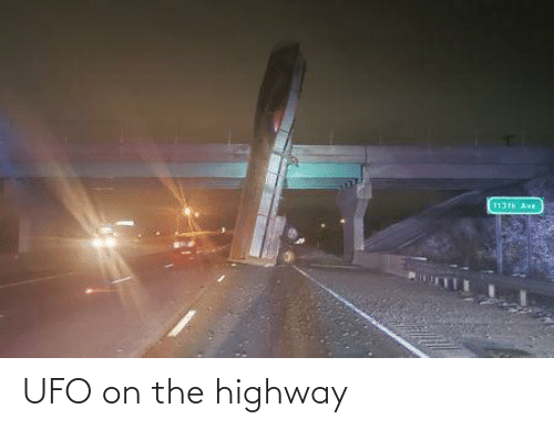 ufo: UFO on the highway