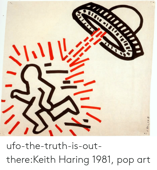 ufo: ufo-the-truth-is-out-there:Keith Haring 1981, pop art