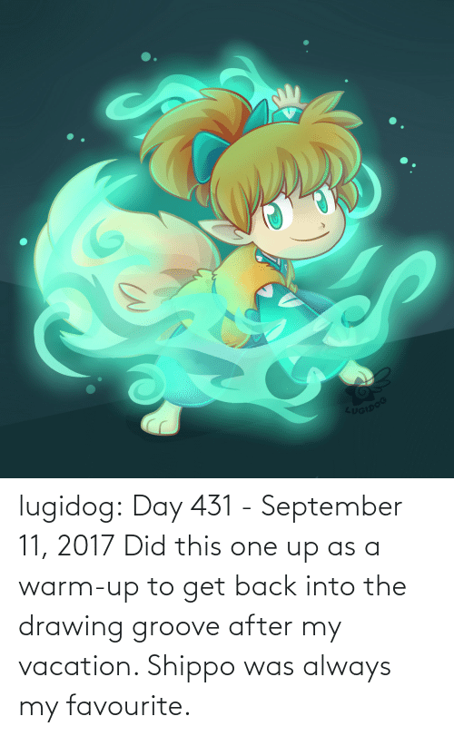 Vacation: UGIDOG lugidog:   Day 431 - September 11, 2017  Did this one up as a warm-up to get back into the drawing groove after my vacation. Shippo was always my favourite.