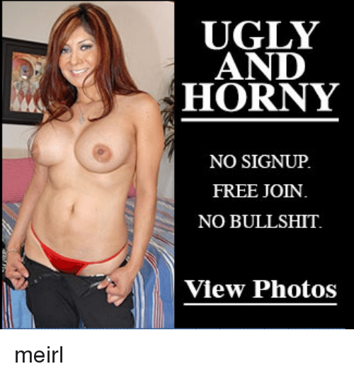 Ugly and horny