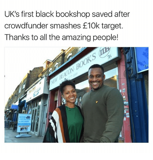 Memes, Target, and Black: UK's first black bookshop saved after  crowdfunder mashes E10k target  Thanks to all the amazing people!