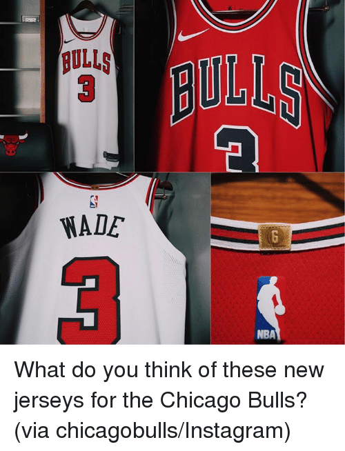 Chicago, Chicago Bulls, and Instagram: ULLS  WADE  NBA What do you think of these new jerseys for the Chicago Bulls? (via chicagobulls/Instagram)