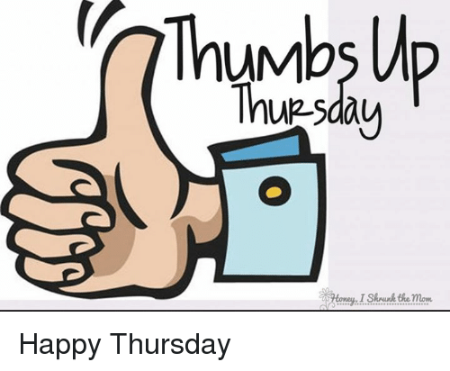 Memes, Moms, and Happy: UM  Thup sday  VHoney ISkrunk the mom Happy Thursday