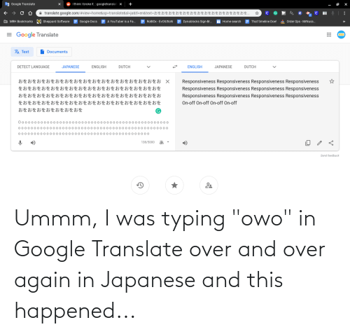 """Ummm: Ummm, I was typing """"owo"""" in Google Translate over and over again in Japanese and this happened..."""
