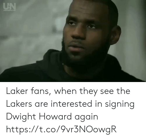 laker: UN Laker fans, when they see the Lakers are interested in signing Dwight Howard again https://t.co/9vr3NOowgR