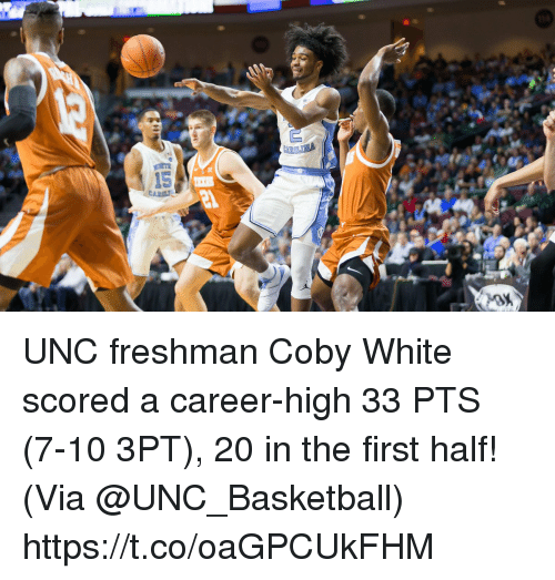 unc: UNC freshman Coby White scored a career-high 33 PTS (7-10 3PT), 20 in the first half!   (Via @UNC_Basketball)  https://t.co/oaGPCUkFHM