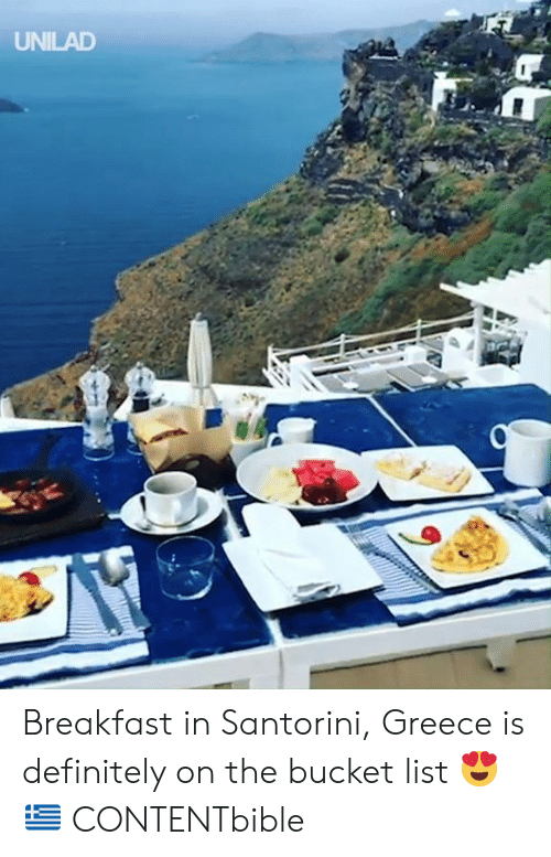 Bucket list: UNILAD Breakfast in Santorini, Greece is definitely on the bucket list 😍🇬🇷  CONTENTbible