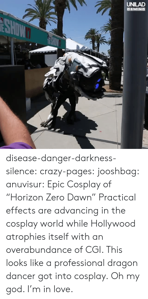 """cgi: UNILAD  GAMING disease-danger-darkness-silence: crazy-pages:  jooshbag:  anuvisur: Epic Cosplay of """"Horizon Zero Dawn""""  Practical effects are advancing in the cosplay world while Hollywood atrophies itself with an overabundance of CGI.    This looks like a professional dragon dancer got into cosplay.   Oh my god. I'm in love."""