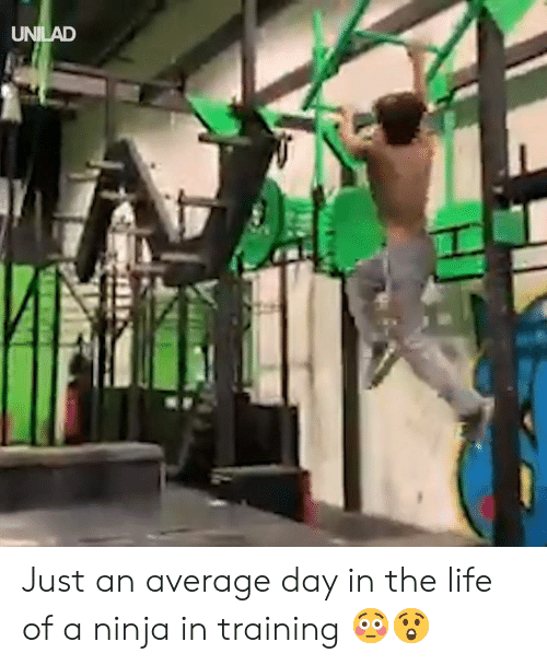 Ninja: UNILAD Just an average day in the life of a ninja in training 😳😲