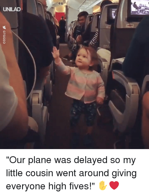 """Fives: UNILAD """"Our plane was delayed so my little cousin went around giving everyone high fives!"""" ✋❤️"""