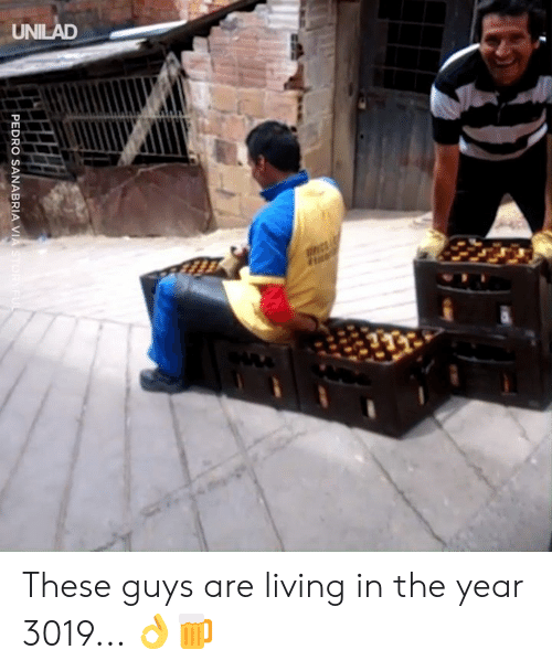 unilad: UNILAD  PEDRO SANABRIA VIASTORYFUL These guys are living in the year 3019... 👌🍺