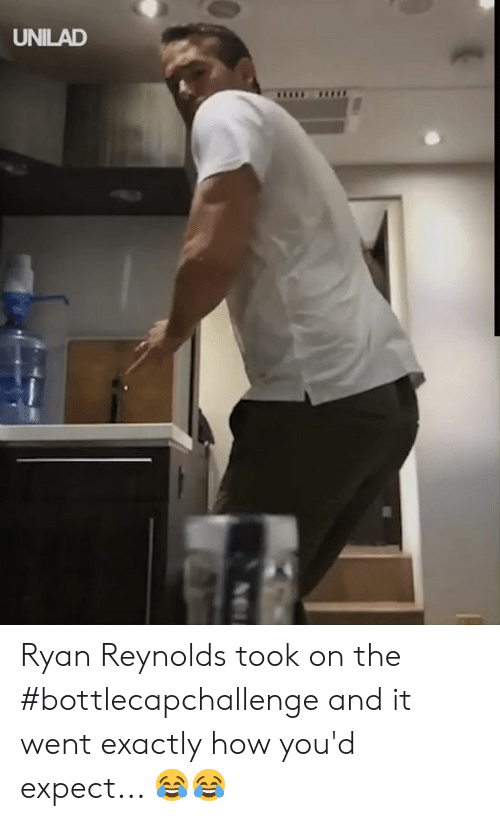 Ryan Reynolds: UNILAD Ryan Reynolds took on the #bottlecapchallenge and it went exactly how you'd expect... 😂😂