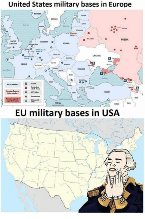 Memes, Europe, and Germany: United States militarv bases in Europe  ELARUS  RUSSIA  GERMANY OPOLAND  INGDOM  0  RANCE  200M  EU military bases in USA