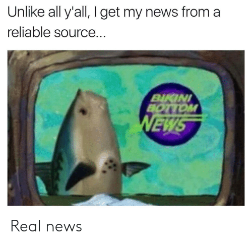 Reliable Source: Unlike all y'all, I get my news from a  reliable source.  BINI  EW Real news