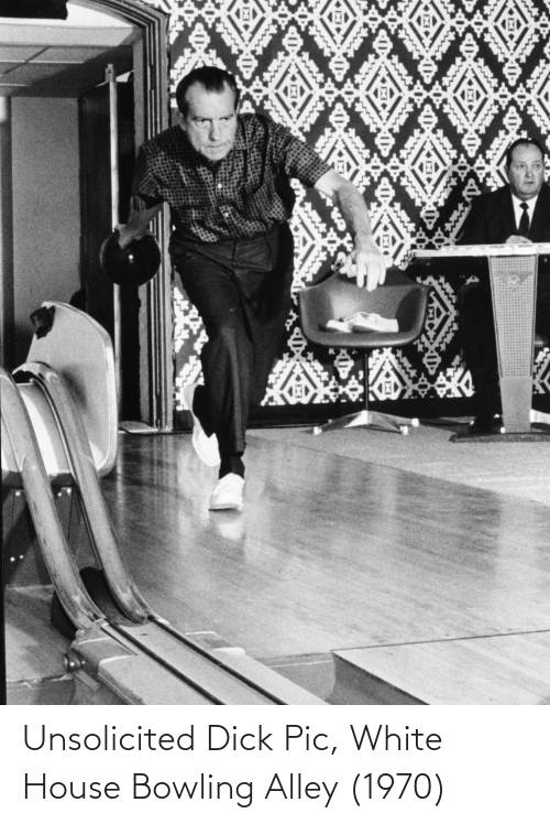 White House: Unsolicited Dick Pic, White House Bowling Alley (1970)