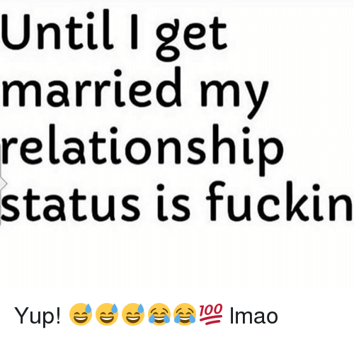 funny relationship status for married