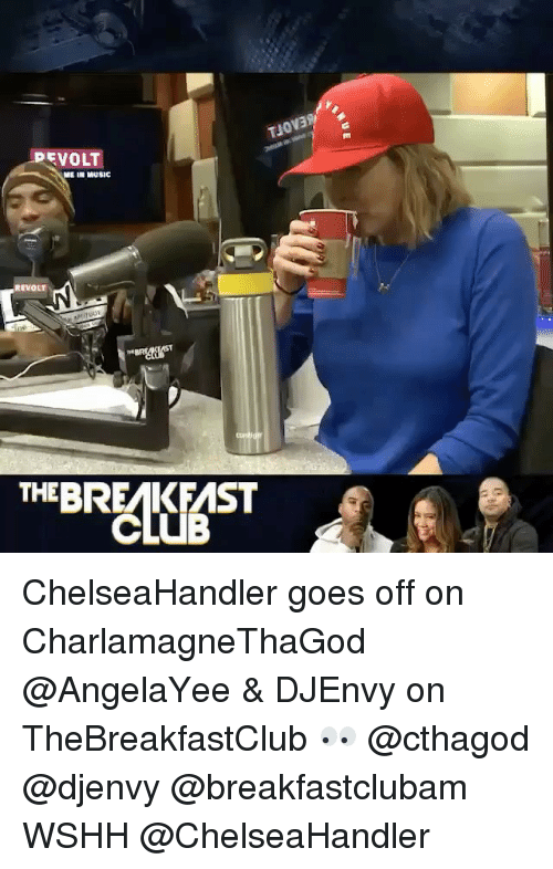 thebreakfastclub: up VOLT  ME IN MUSIC  REVOLT  THE BREMKFMST ChelseaHandler goes off on CharlamagneThaGod @AngelaYee & DJEnvy on TheBreakfastClub 👀 @cthagod @djenvy @breakfastclubam WSHH @ChelseaHandler