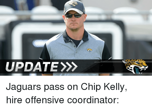 Chip Kelly: UPDATE Jaguars pass on Chip Kelly, hire offensive coordinator: