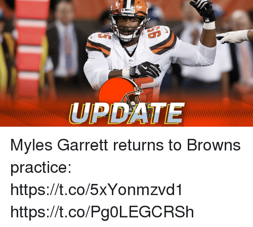 Memes, Browns, and 🤖: UPDATE Myles Garrett returns to Browns practice: https://t.co/5xYonmzvd1 https://t.co/Pg0LEGCRSh