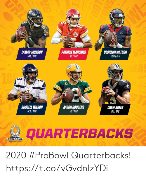 nfc: URI  WL  RAVENS  LAMAR JACKSON  BAL | AFC  PATRICK MAHOMES  KC | AFC  DESHAUN WATSON  HOU | AFC  VS  SEAS  10M  SEAHAW  ST  FL  RUSSELL WILSON  SEA | NFC  AARON RODGERS  GB | NFC  DREW BREES  NO | NFC  BU  QUARTERBACKS  PRO BOWL  ORLANDO 2020  SNOTO  100T  RE  AL 2020 #ProBowl Quarterbacks! https://t.co/vGvdnlzYDi