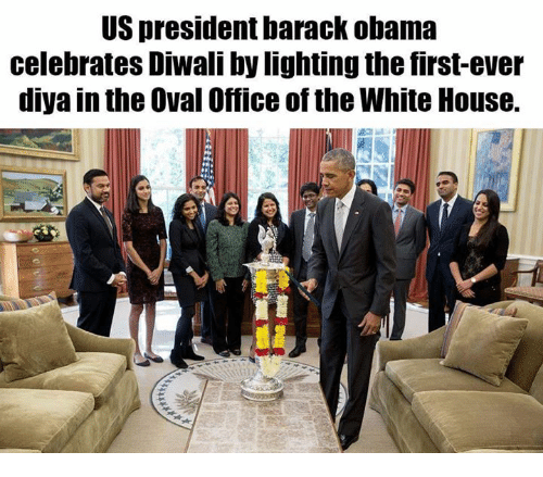 oval office: US presidentbarack obama  celebrates Diwali by lighting the first-ever  diya in the Oval Office of the White House.