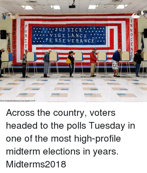 Elections: US TIC  Daniel Sangjib Min/Richmond Times-Dispatch via AP Across the country, voters headed to the polls Tuesday in one of the most high-profile midterm elections in years. Midterms2018