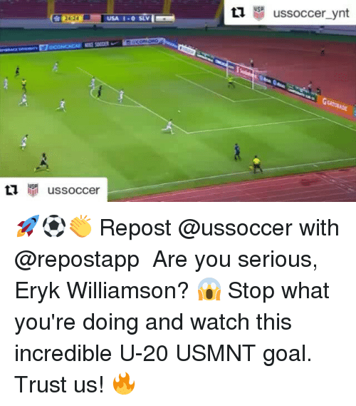 usmnt: USA 1-0 SLV  O 24:24  M us soccer  tl  USP  us soccer ynt 🚀⚽👏 Repost @ussoccer with @repostapp ・・・ Are you serious, Eryk Williamson? 😱 Stop what you're doing and watch this incredible U-20 USMNT goal. Trust us! 🔥