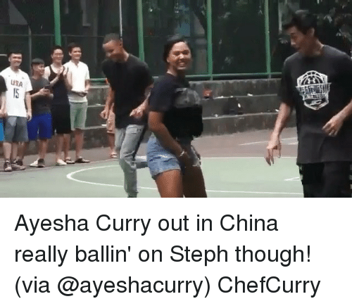 Ayesha Curry, Basketball, and Golden State Warriors: USA Ayesha Curry out in China really ballin' on Steph though! (via @ayeshacurry) ChefCurry