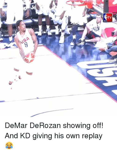 DeMar DeRozan, Sports, and Usa: USA DeMar DeRozan showing off! And KD giving his own replay 😂