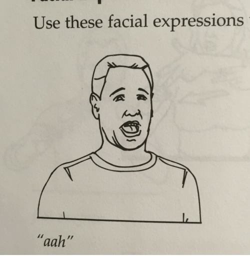 """facial expressions: Use these facial expressions  """"aah"""