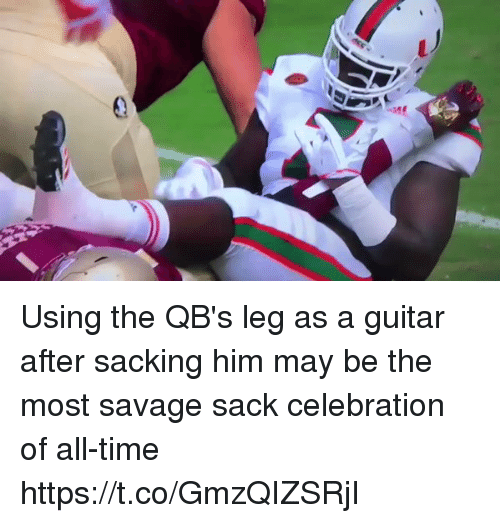 Football, Nfl, and Savage: Using the QB's leg as a guitar after sacking him may be the most savage sack celebration of all-time https://t.co/GmzQIZSRjI