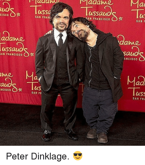 Ass, Memes, and Peter Dinklage: ussa  SAN FRANCISC0  SAN FRANY  hAe  ame  auo  ussa  Mad  Tuss  lus  aSS  SAN FR Peter Dinklage. 😎