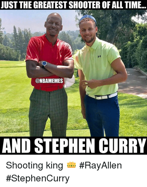 Nba, Stephen, and Stephen Curry: UST THE GREATEST SHOOTER OF ALL TIME...  @NBAMEMES  AND STEPHEN CURRY Shooting king 👑 #RayAllen #StephenCurry
