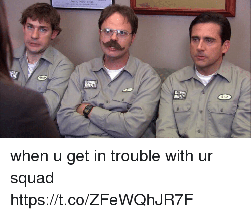Memes, New York, and Squad: UTIca,  NeW YoRk  NDEF  FFLI  DUNDE  MIFFLI when u get in trouble with ur squad https://t.co/ZFeWQhJR7F
