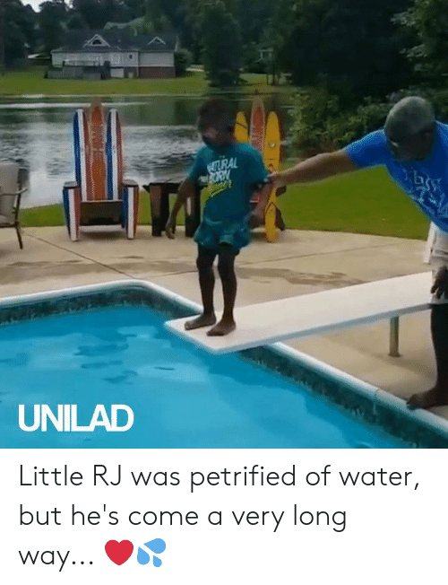 Long Way: UURAL  AORY  UNILAD Little RJ was petrified of water, but he's come a very long way... ❤💦